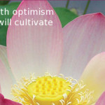 "Pink lotus blossom with inpirational quote, ""Water your dreams with optimism and solution and you will cultivate success."" Lao Tzu"