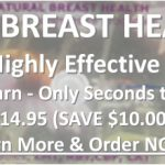 Natural Breast Health Instructional DVD Gentle & Highly Effective Technique Easy to Learn Only Seconds to Perform ONLY $14.95 SAVE $10.00